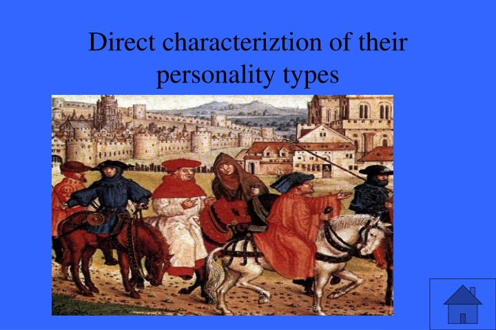 Direct characteriztion of their personality types