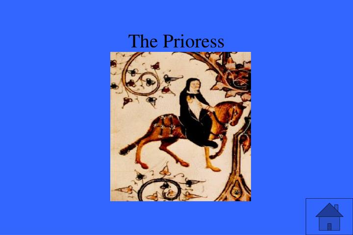 The Prioress