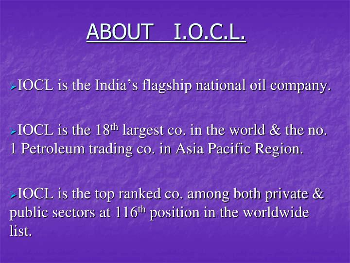 ABOUT   I.O.C.L.