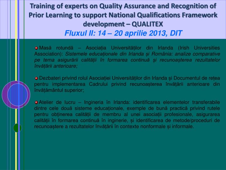 Training of experts on Quality Assurance and Recognition of Prior Learning to support National Qualifications Framework development – QUALITEX