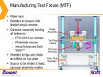 manufacturing test fixture mtf