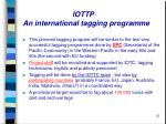 iottp an international tagging programme