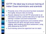iottp the ideal way to ensure training of indian ocean technicians and scientists