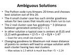 ambiguous solutions