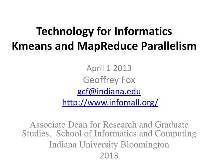 Technology for Informatics