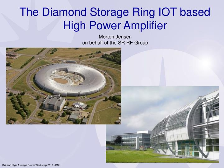 The Diamond Storage Ring IOT based High Power Amplifier