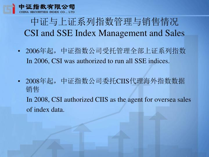 Csi and sse index management and sales