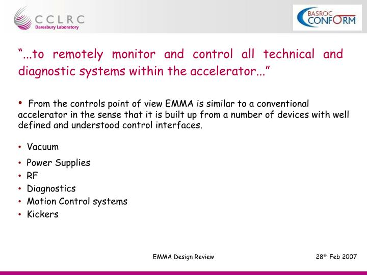 """...to remotely monitor and control all technical and diagnostic systems within the accelerator......"