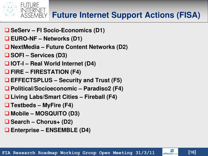 Future Internet Support Actions (FISA)