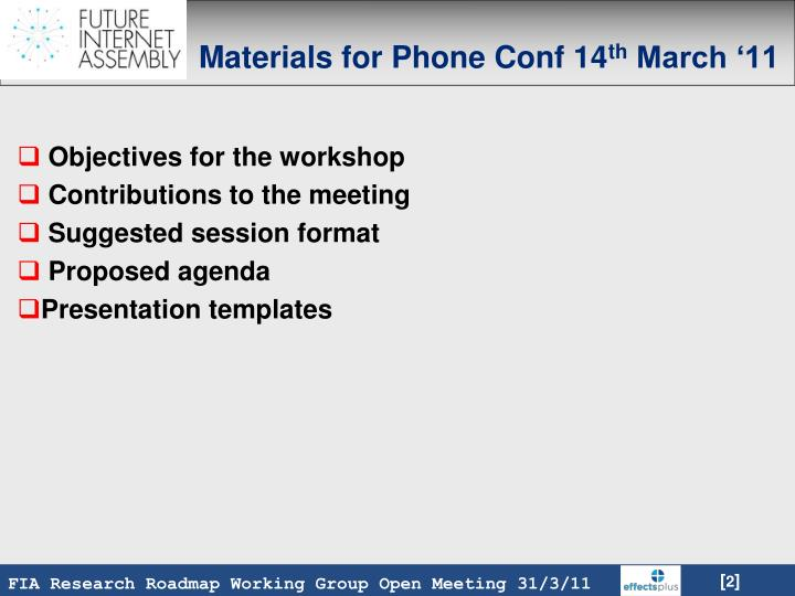Materials for phone conf 14 th march 11