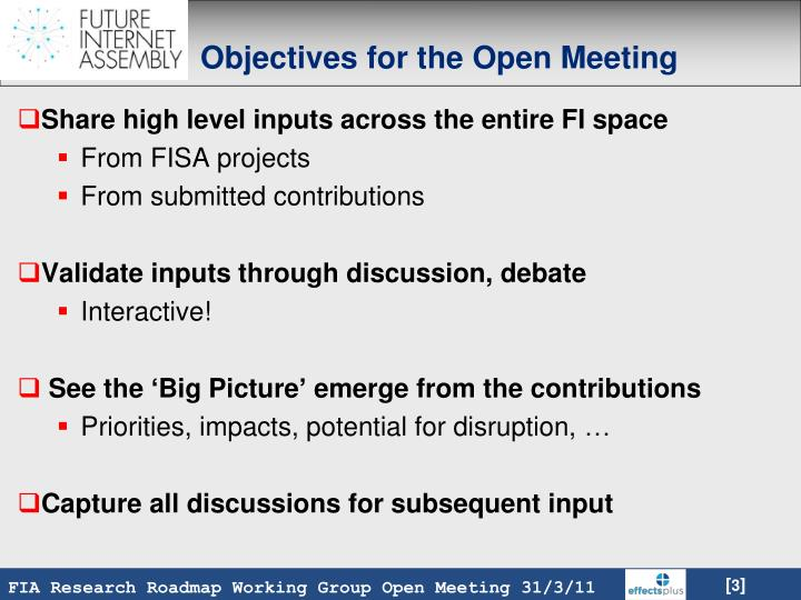 Objectives for the Open Meeting
