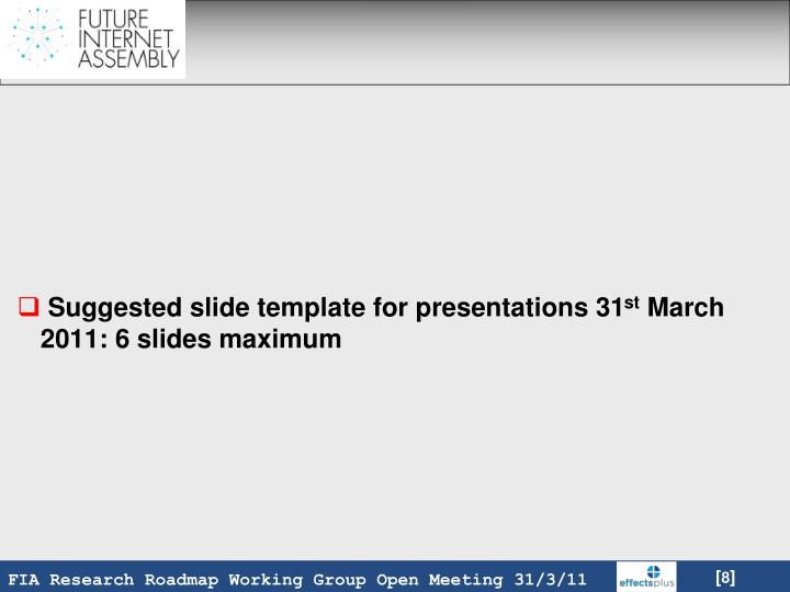 Suggested slide template for presentations 31