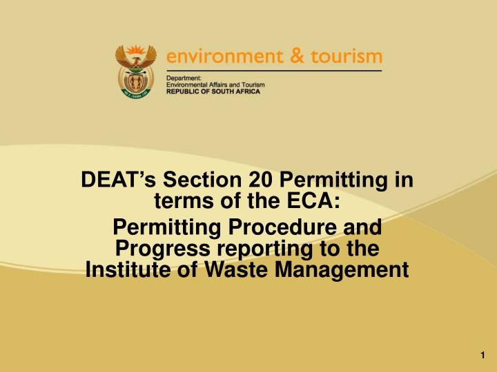 DEAT's Section 20 Permitting in terms of the ECA: