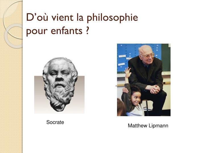D'où vient la philosophie