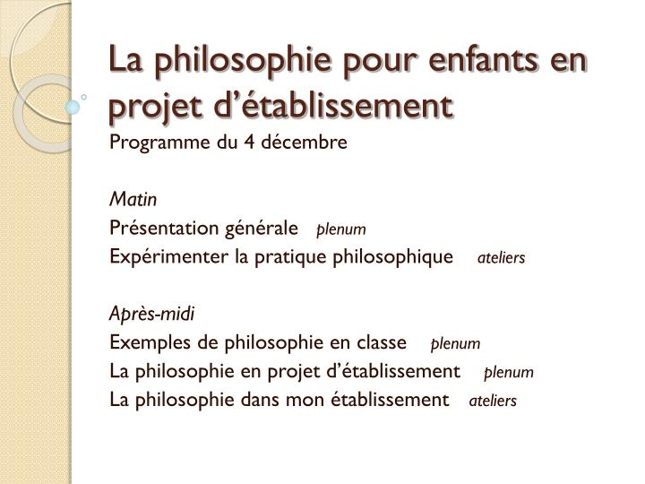 La philosophie pour enfants en projet d'établissement