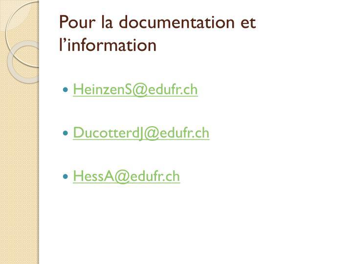 Pour la documentation et l'information