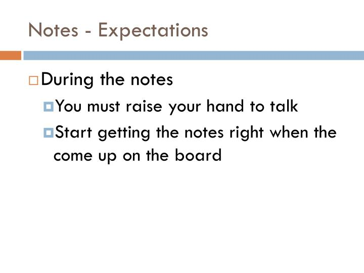Notes - Expectations