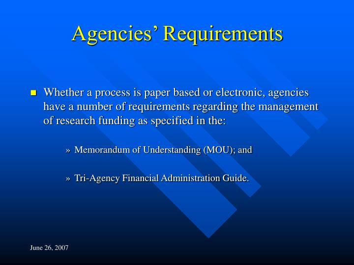 Agencies' Requirements