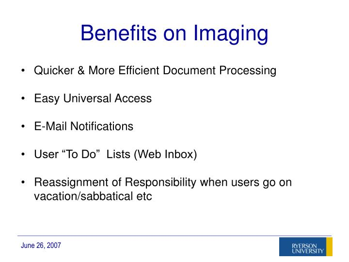Benefits on Imaging