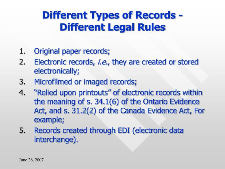 Different Types of Records - Different Legal Rules