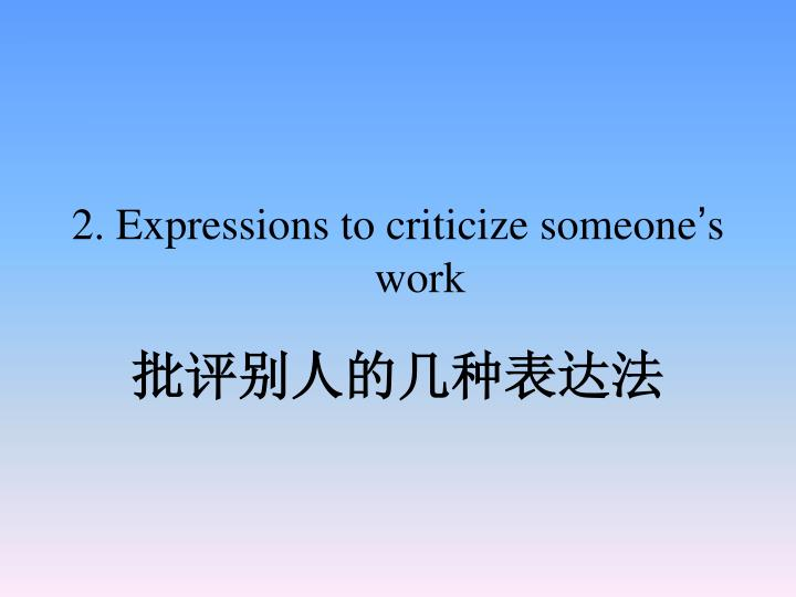 2. Expressions to criticize someone