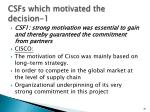 csfs which motivated the decision 1