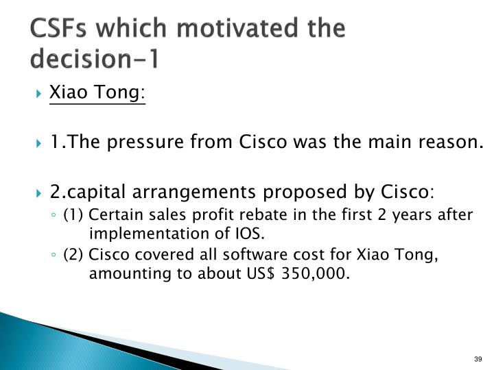 CSFs which motivated the decision-1
