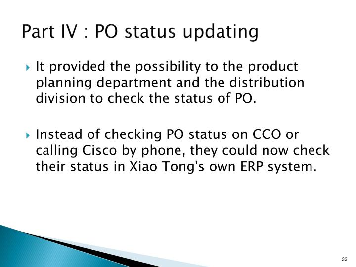 Part IV : PO status updating