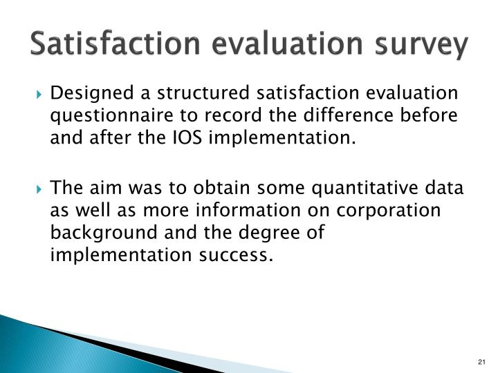 Satisfaction evaluation survey