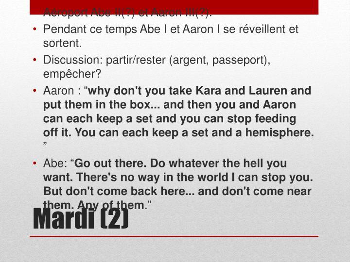 Aéroport Abe II(?) et Aaron III(?).