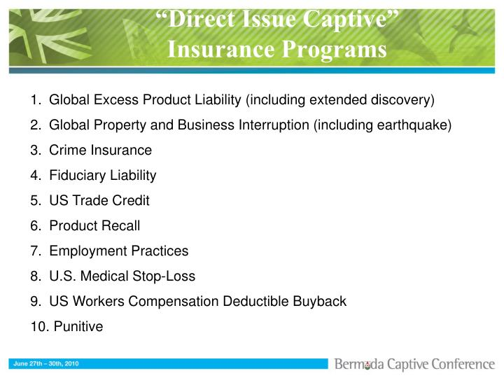 """Direct Issue Captive"""