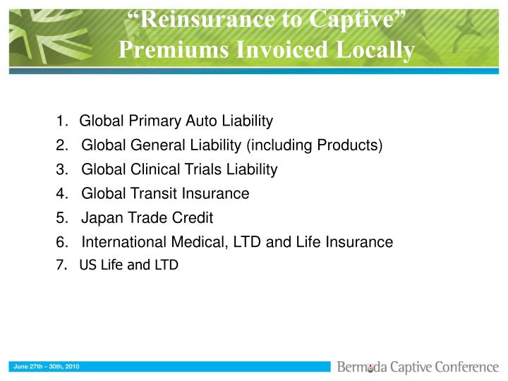 """Reinsurance to Captive"""