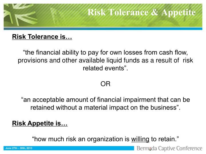 Risk Tolerance & Appetite