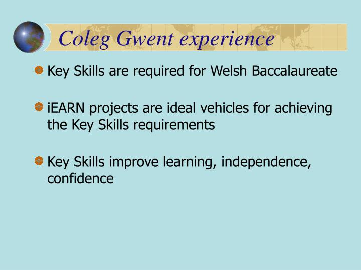 Coleg Gwent experience