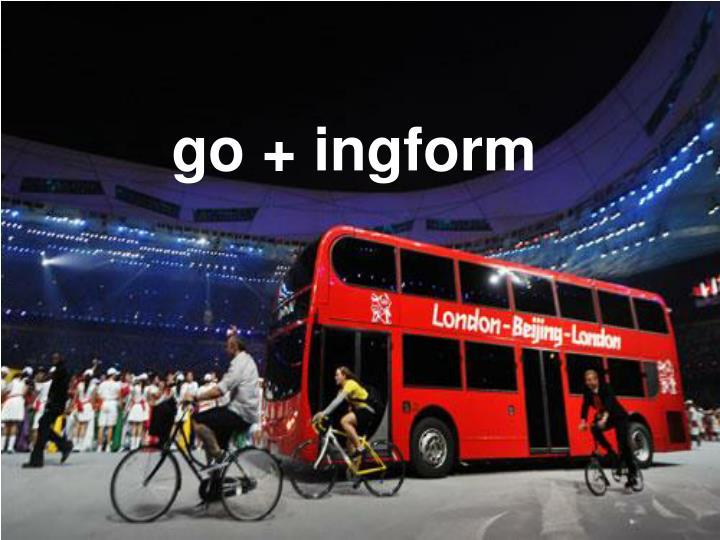 go + ingform