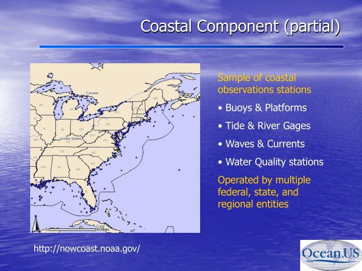 Coastal Component (partial)