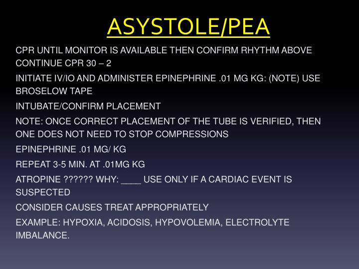 ASYSTOLE/PEA