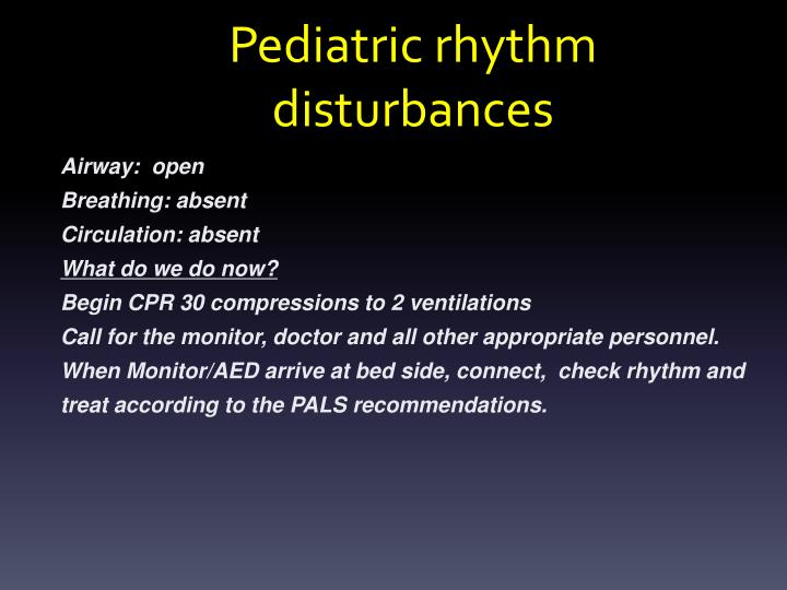 Pediatric rhythm disturbances