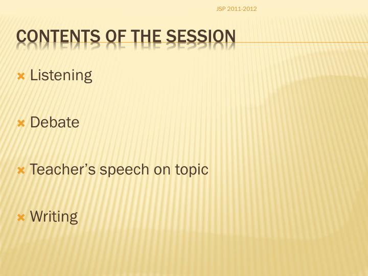 Contents of the session