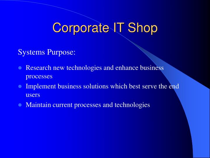Corporate IT Shop