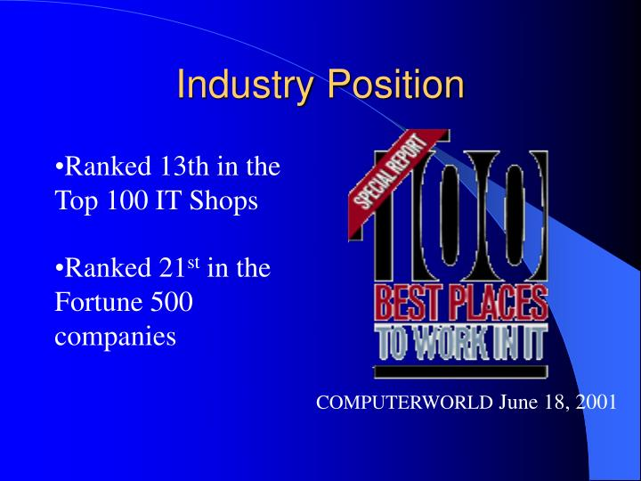 Industry Position