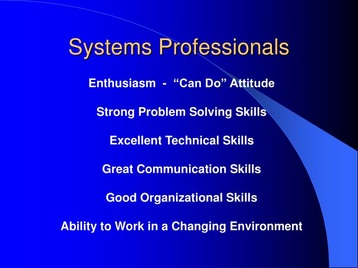 Systems Professionals