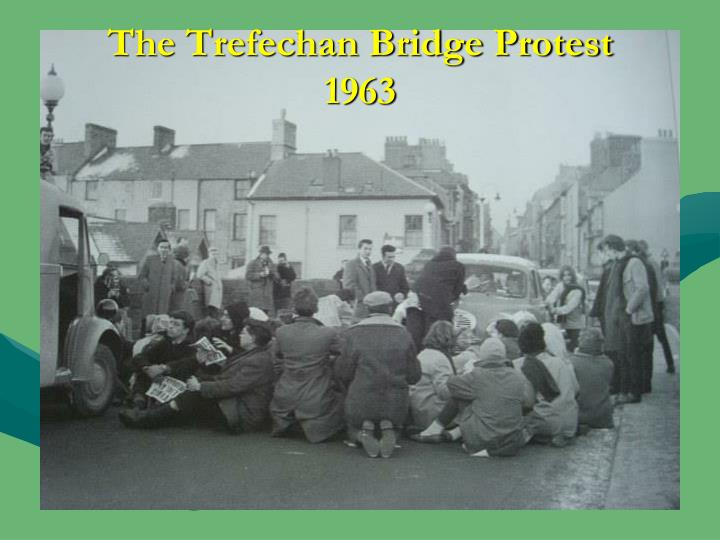 The Trefechan Bridge Protest