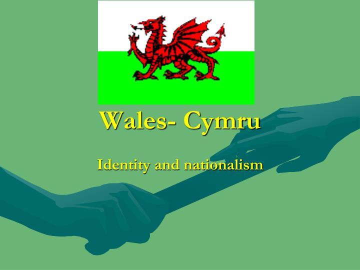 Wales- Cymru