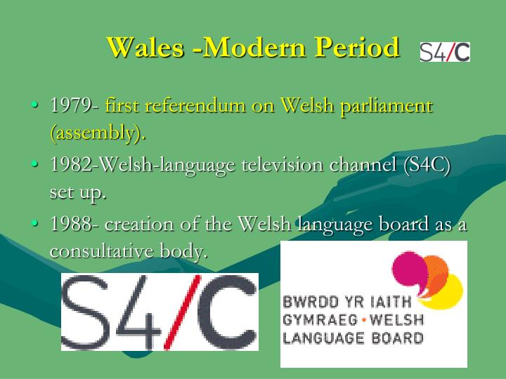 Wales -Modern Period