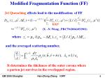 modified fragmentation function ff