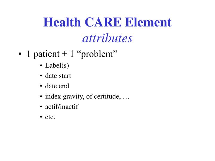Health CARE Element