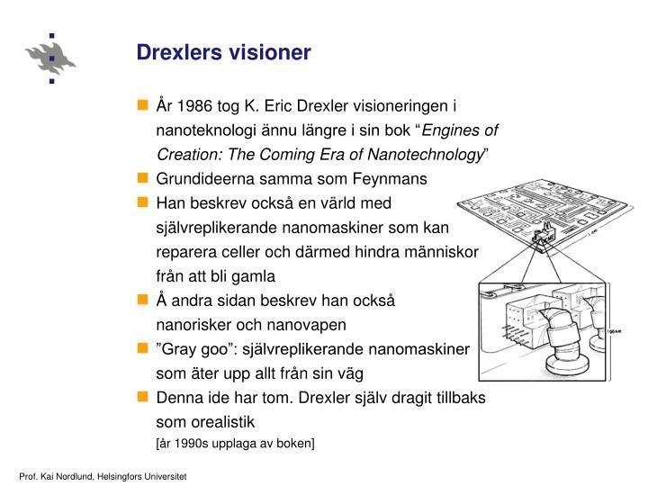 Drexlers visioner