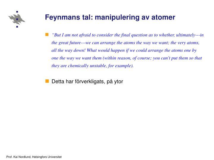 Feynmans tal: manipulering av atomer