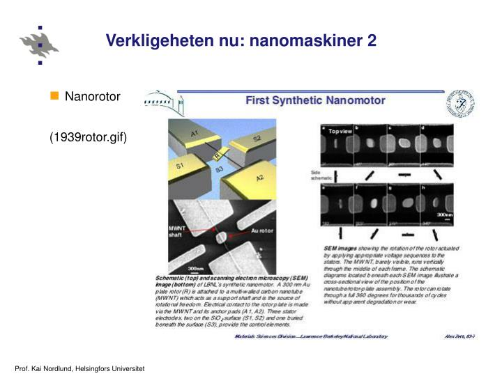 Verkligeheten nu: nanomaskiner 2